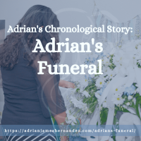 Title: Adrian's Chronological Story: Adrian's Funeral | overlaid on image of Miranda over Adrian's casket (Modern Lux Photography)