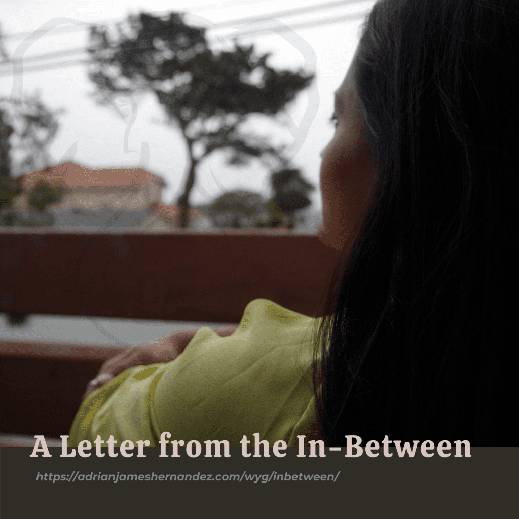 A Letter from the In-Between (Write Your Grief) | overlaid on image of Miranda staring off into the distance (Synch Media)